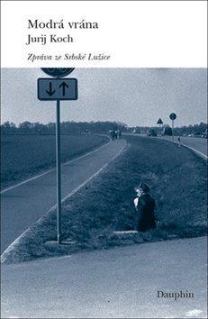 Modrá vrána - Jurij Koch