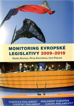 Monitoring evropské legislativy 2009-2010 - Ondřej Krutílek, Petra Kuchyňková, Iveta Frízlová