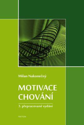 Motivace chování - Milan Nakonečný - e-kniha