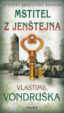 Mstitel zJenštejna - Vlastimil Vondruška