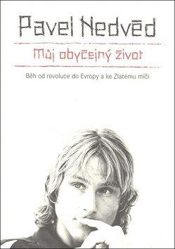 Můj obyčejný život - Pavel Nedvěd