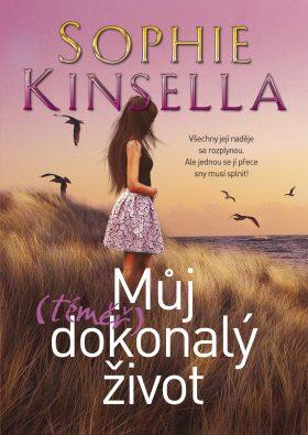 Můj (téměř) dokonalý život - Sophie Kinsella - e-kniha