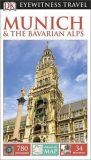 Munich & the Bavarian Alps - DK Eyewitness Travel Guide - Dorling Kindersley