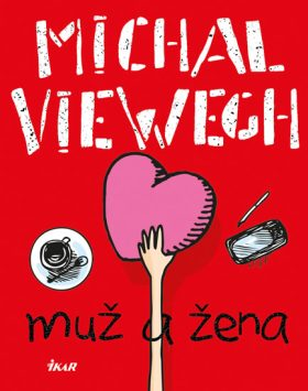Muž a žena - Michal Viewegh
