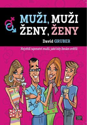 Muži, muži - Ženy, ženy - David Gruber