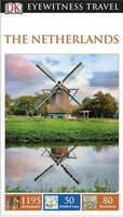 The Netherlands - DK Eyewitness Travel Guide - Dorling Kindersley