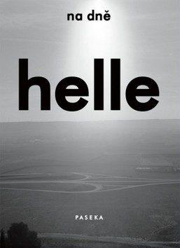 Na dně - Helle Helle