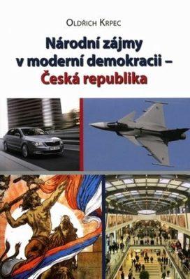 Národní zájmy v moderní demokracii - Česká republika