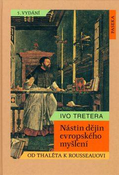 Nástin dějin evropského myšlení - Ivo Tretera