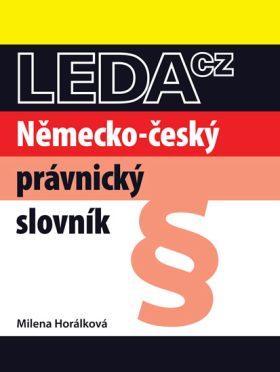 Německo-český právnický slovník - Horálková Milena