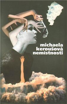 Nemístnosti - Michaela Keroušová