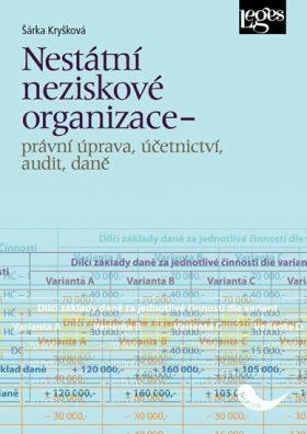 Nestátní neziskové organizace - právní úprava, účetnictví, audit, daně - Šárka Kryšková