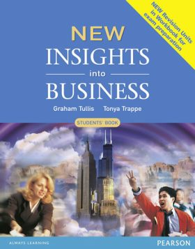 New Insights into Business: Students´ Book - Tonya Trappe, Graham Tullis