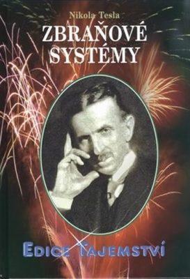 Nikola Tesla - Zbraňové systémy - Nikola Tesla