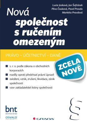 Nová společnost s ručením omezeným - Lucie Josková, Pavel Pravda, Markéta Pravdová, Pěva Čouková, Jan Šafránek - e-kniha