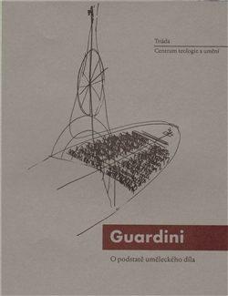 O podstatě uměleckého díla - Romano Guardini