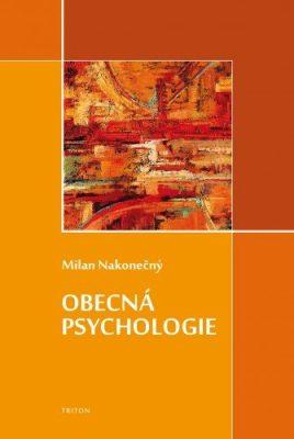 Obecná psychologie - Milan Nakonečný - e-kniha