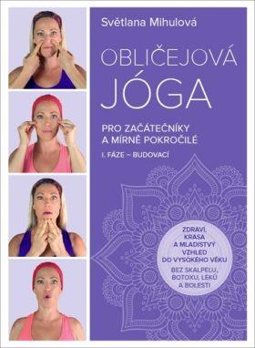 ANAG Obličejová jóga pro začátečníky a mírně pokročilé - Světlana Mihulová