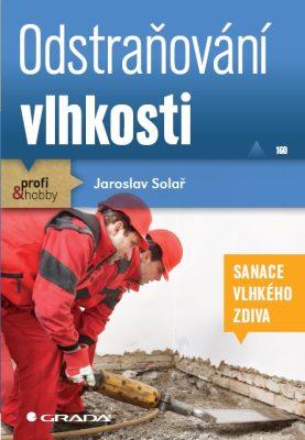 Odstraňování vlhkosti - Jaroslav Solař - e-kniha
