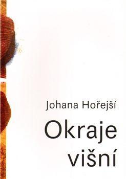 Okraje Višní - Johana Hořejší