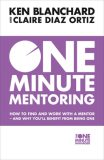 One Minute Mentoring - Kenneth Blanchard