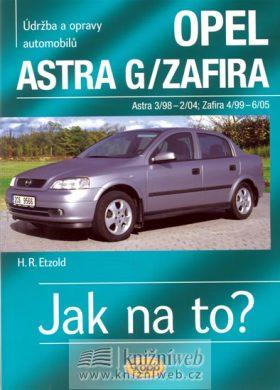 Opel Astra G/Zafira - 3/98 - 6/05 - Jak na to? - 62. - Etzold Hans-Rudiger Dr.