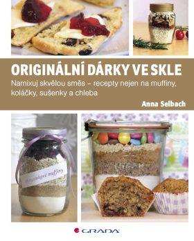 Originální dárky ve skle - Anna Selbach - e-kniha