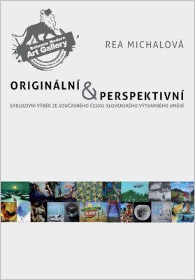 Originální & perspektivní - Rea Michalová