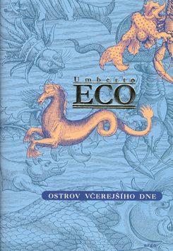 Ostrov včerejšího dne - Umberto Eco