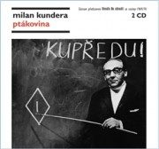 Ptákovina - Milan Kundera - audiokniha