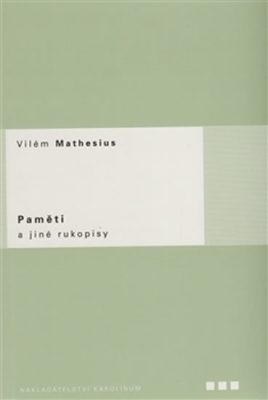 Paměti a jiné rukopisy - Vilém Mathesius