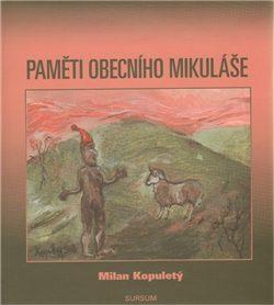 Paměti obecního Mikuláše - Milan Kopuletý