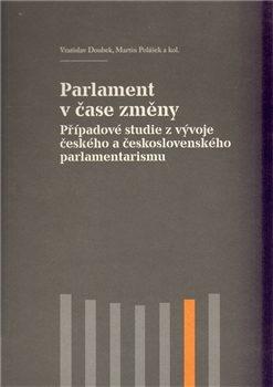 Parlament v čase změny - Vratislav Doubek, Martin Polášek