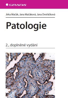 Patologie - Jirka Mačák, Jana Mačáková, Jana Dvořáčková - e-kniha