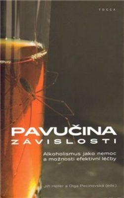 Pavučina závislosti - Jiří Heller, Olga Pecinovská