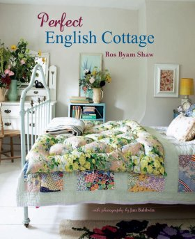 Perfect English Cottage (revised ed.) - Ros Byam Shaw