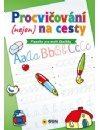 Písanka pro malé školáky - Procvičování na cesty