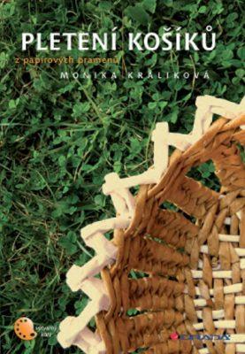 Pletení košíků - Monika Králíková - e-kniha