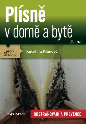Plísně v domě a bytě - Kateřina Klánová - e-kniha