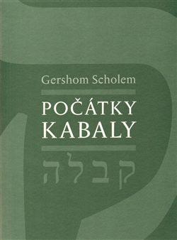 Počátky kabaly - Gershom Scholem