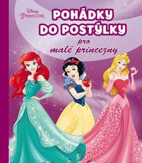 Princezna - Pohádky do postýlky pro malé princezny - Walt Disney