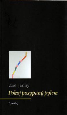 Pokoj posypaný pylem - Jenny Zoë
