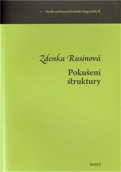 Pokušení struktury - Zdenka Rusínová