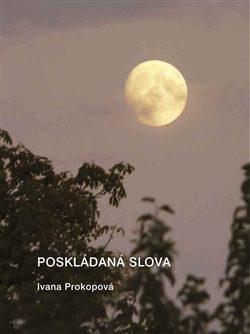 Poskládaná slova - Ivana Prokopová