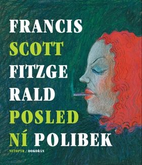 Poslední polibek - Francis Scott Fitzgerald