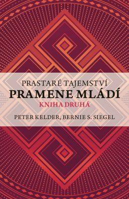 Prastaré tajemství pramene mládí 2 - Peter Kelder - e-kniha