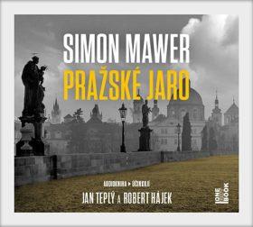 Pražské jaro - Simon Mawer - audiokniha