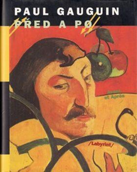 Před a po - Gauguin Paul