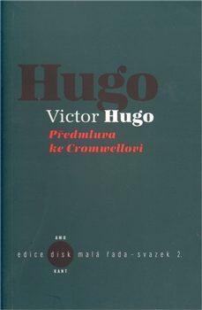 Předmluva ke Cromwellovi - Victor Hugo