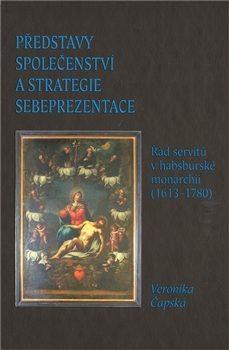 Představy společenství a strategie sebeprezentace - Veronika Čapská